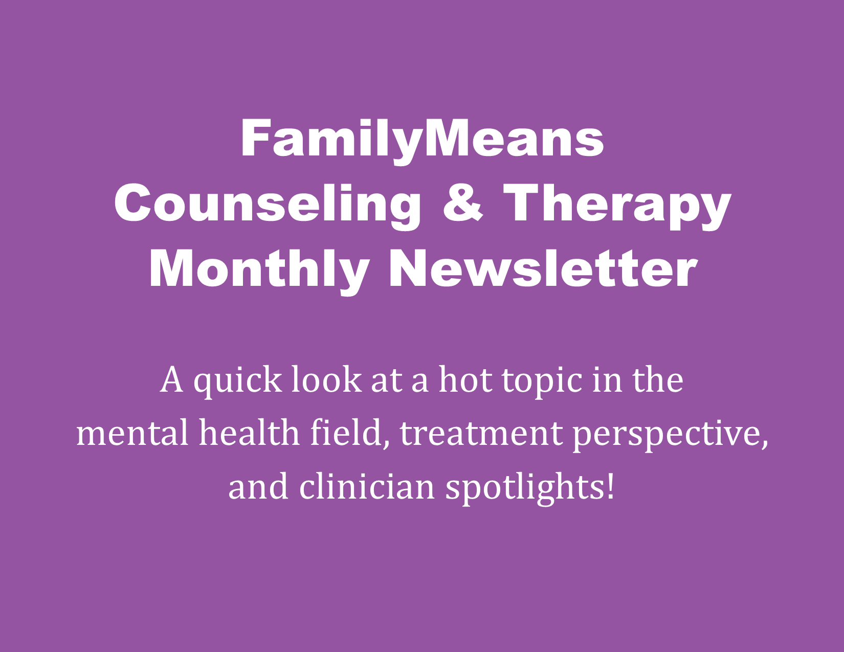 Counseling & Therapy Newsletter February 2020